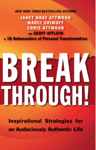 Breakthrough! Inspirational Strategies for an Audaciously Authentic Life